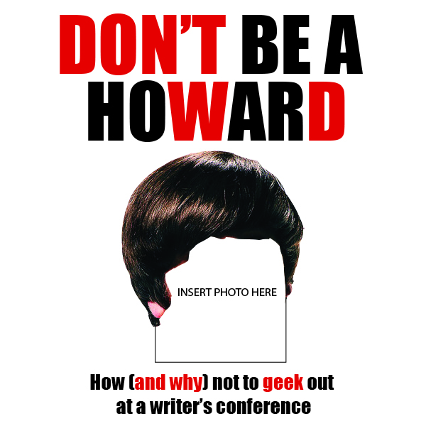 Don't Be a Howard 600x600